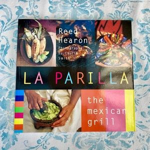 LA PARILLA by Reed Hearon, The Mexican Grill.